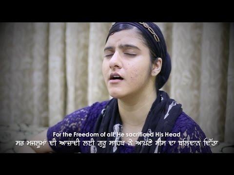 Freedom (Guru Tegh Bahadur Sahib) | Taren Kaur (UK) | Praise Song | Sikh
