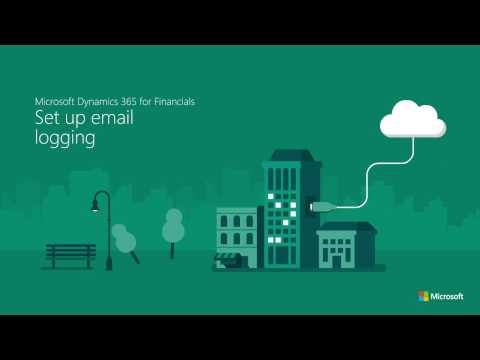 Set up email logging in Microsoft Dynamics 365 for Finance & Operations, Business edition