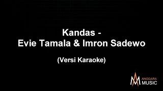Kandas Evie Tamala Imron Sadewo - Karaoke Dangdut.mp3