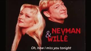Benny Neyman   Toni Willé Pussycat   Oh, how I miss you tonight