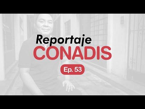 Reportaje Conadis | Ep. 53