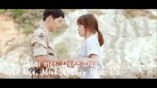 Everytime Vietnam Version-Hậu Duệ Mặt Trời (Descendants of the Sun)