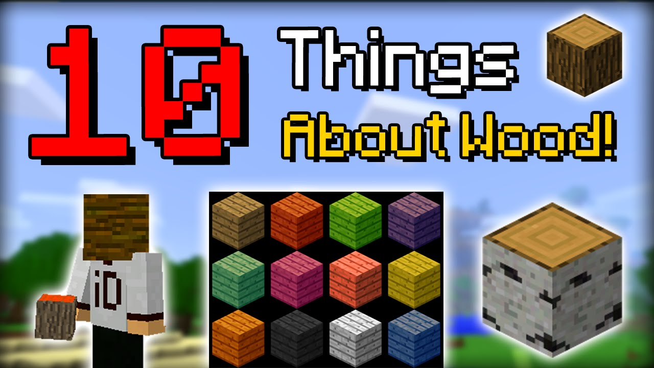 minecraft 10 things you didn 39 t know about wood youtube. Black Bedroom Furniture Sets. Home Design Ideas