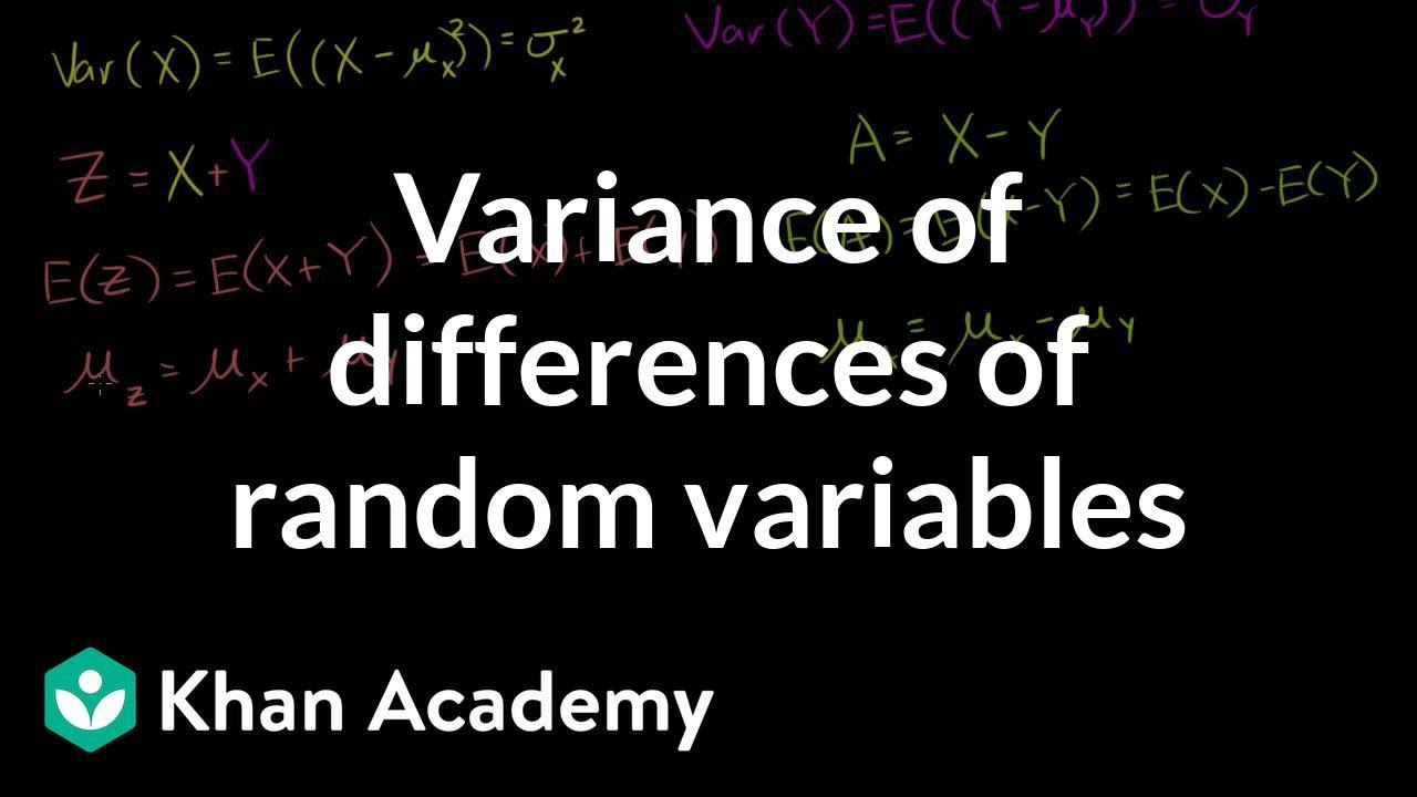 Variance of differences of random variables Probability and Statistics