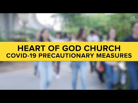 COVID-19 Precautionary Measures | Heart of God Church
