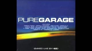 Pure Garage CD1 (Full Album)