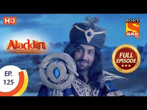 Aladdin - Ep 125 - Full Episode - 6th February, 2019