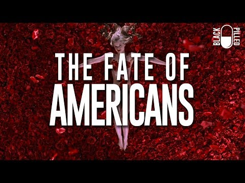 The Fate Of Americans