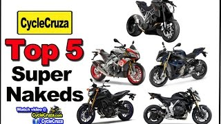 Top 5 Super Naked Motorcycles | MotoVlog