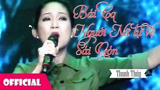 Bài Ca Người Nữ Tự Vệ Sài Gòn - NSƯT Thanh Thúy [Official MV]