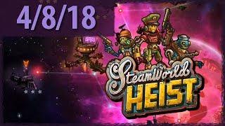 STEAMWORLD HEIST (Part 1) ⫽ BarryIsStreaming