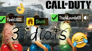 3 Idiots play COD Mobile😂 | Call of duty mobile Gameplay