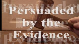Persuaded by the Evidence, Volume I, official trailer by wazooloo