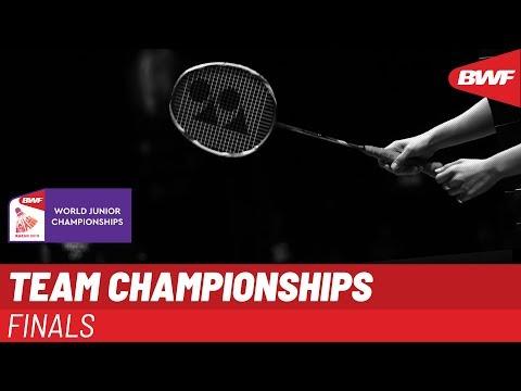 LIVE BWF World Junior Championships 2019 - TEAM Finals