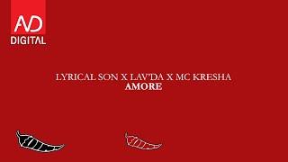 Lyrical Son X Lav'da X Mc Kresha - Amore
