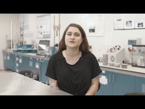 Öğrenci Gözünden MEF Üniversitesi / Rengin Su Can - İnşaat Mühendisliği