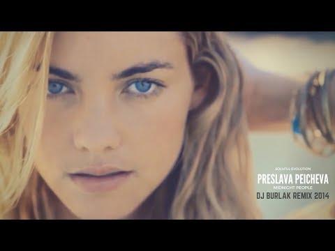 Preslava Peicheva - Midnight People ( Dj Burlak Remix ) 2014