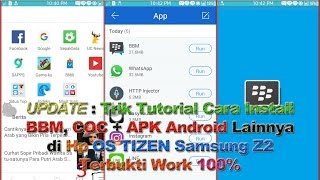 Video Tricks Tutorial How To Install BBM and Android APK at Hp OS Tizen Samsung Z2 Proven Work 100% download MP3, 3GP, MP4, WEBM, AVI, FLV Juni 2018