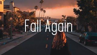 Arcando &amp Daniel Garrick - Fall Again (Lyrics) ft. Nessa Bransan