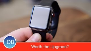 Apple Watch Series 3 - One Week Review, is it Worth the Upgrade?