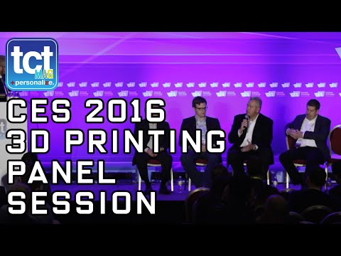 3D Printing Panel Session | 3D Printing Conference | CES 2016