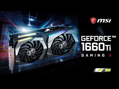 Обзор видеокарты MSI GeForce GTX 1660 Ti Gaming X 6GB