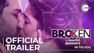 Broken But Beautiful Season 2 | Telugu | Official Trailer 2 | Streaming Now On ZEE5