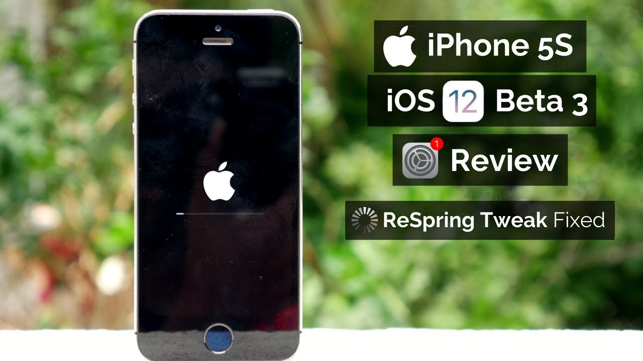 iPhone 5S iOS 12 Beta 3 | ReSpring Tweak Fixed?