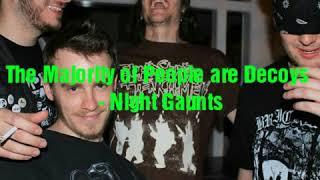 The Majority Of People Are Decoys Night Gaunts W Lyrics