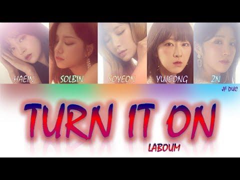LABOUM(라붐) - 불을 켜 (Turn It On) [HAN|ROM|ENG Color Coded Lyrics]