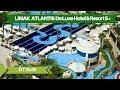 Limak Atlantis De Luxe Hotel & Resort Отзыв Про Отель