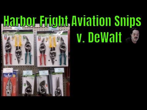 Harbor Freight Aviation Snips v  Dewalt Snips