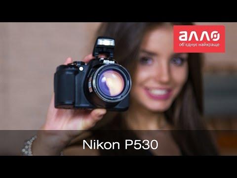 Видео-обзор фотоаппарата Nikon Coolpix P530