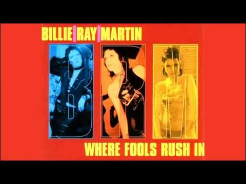 Billie Ray Martin - Where Fools Rush In (Rumble In The Kitchen Mix)