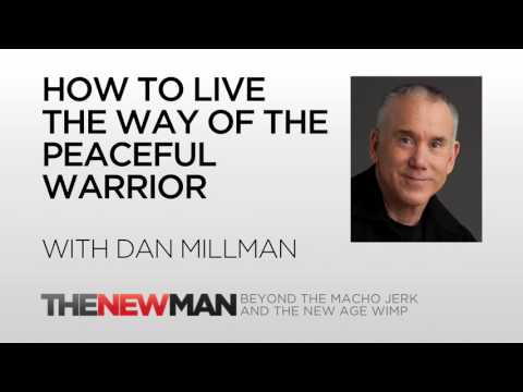 Dan Millman | How To Live The Way Of The Peaceful Warrior | The New Man Podcast with Tripp Lanier from YouTube · Duration:  31 minutes 57 seconds