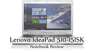 Lenovo IdeaPad 510-15ISK Notebook Review