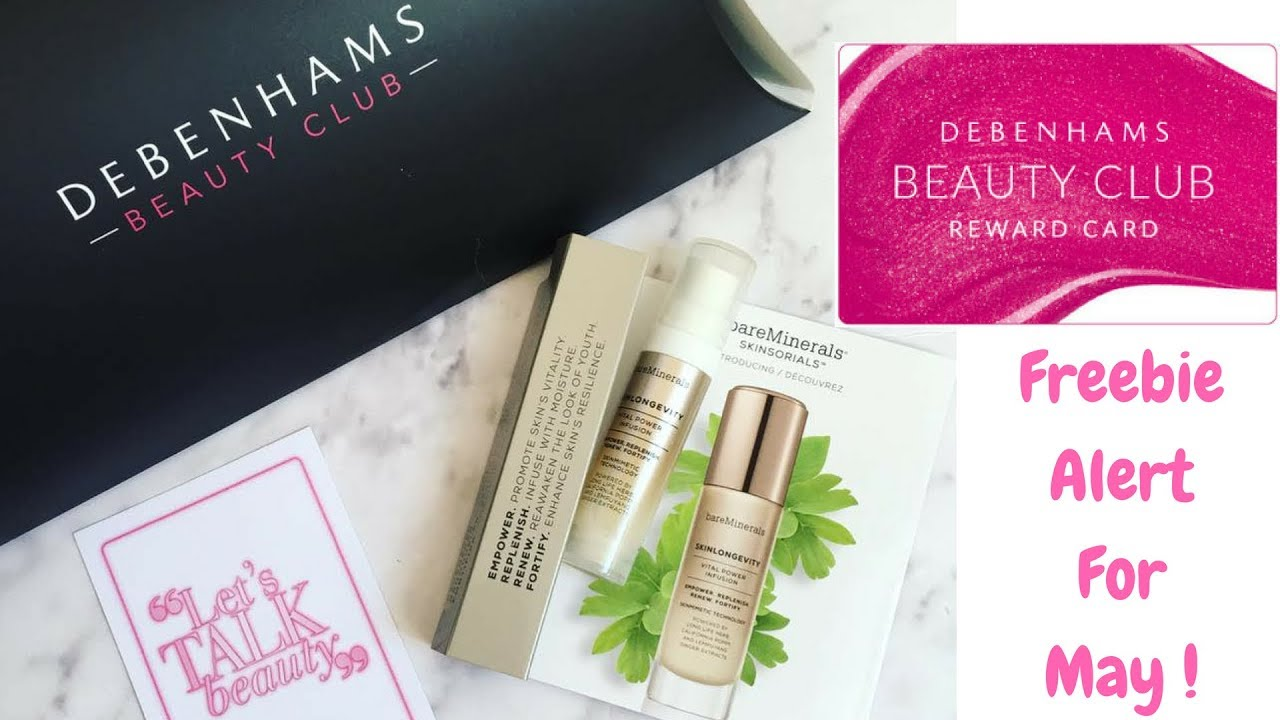 Freebie Alert! Debenhams Beauty Club May 6