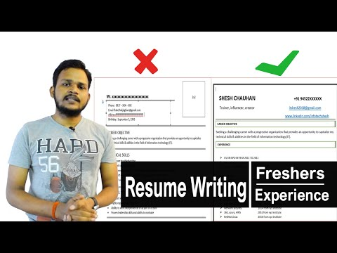 6-Resume Writing | Freshers | Experience | Select For Job ?