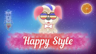 Happy Style - Play, Relax, Dream, Live!