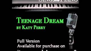 Teenage Dream - Katy Perry (Piano karaoke backing for cover version)