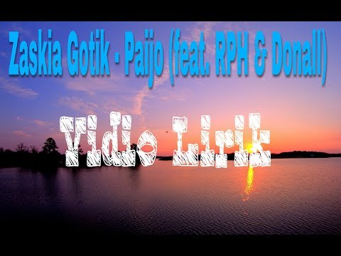 Zaskia Gotik - Paijo (feat. RPH & Donall) Lirik
