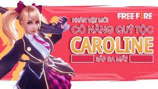 [Garena Free Fire] Tiêu Điểm Nhân Vật Mới Caroline | AS Mobile