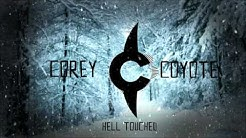 Corey Coyote - Hell Touched (Audio)