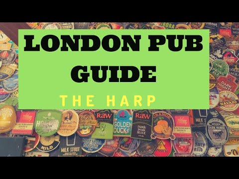 London Pub Guide. The Harp. One Of The Best Pubs In London. Vlog #5