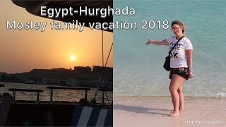#Egpyt [Mosley Family Vacation] #Hurghada JAZ AQUAVIVA hotel