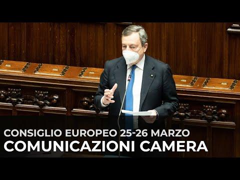 Consiglio europeo, le Comunicazioni del Presidente Draghi alla Camera
