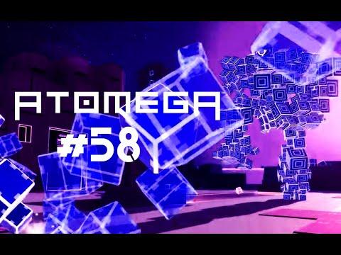 ATOMEGA #58 - I Deformed You!!!  