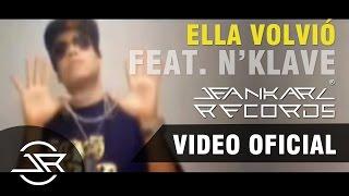 Jeankarl feat. N'klave - Ella Volvió 😎🎶💘 - Jeankarl Records ®