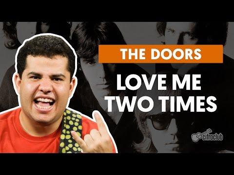 Love Me Two Times - The Doors (aula de guitarra)