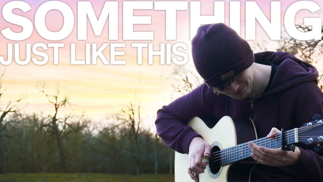 something just like this the chainsmokers coldplay fingerstyle